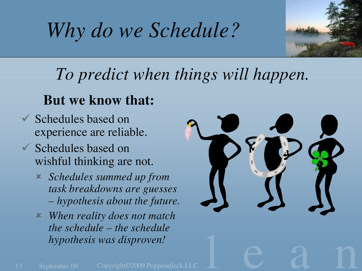 Why Do We Schedule To Predict When Things Will Happen
